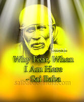 why fear when i am here shirdi sai baba - sai-message-shirdi-sai-baba-answer