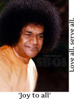 Joy to all love all serve all sathya sai baba