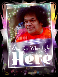why-fear-when-i-am-here-sathya-sai-baba-sboi-image-quote