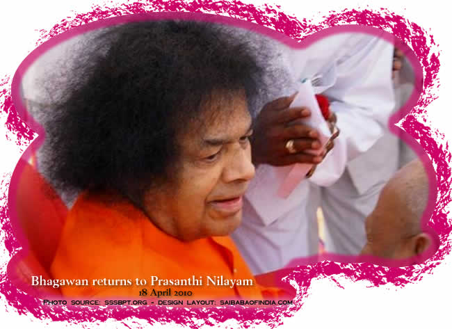 After nine days of North Indian visit, to Delhi and Shimla, Bhagawan returned to Prasanthi Nilayam this evening at 1616 hrs. IST to a religious devotional welcome. Bhagawan was received with Poornakumbham and Veda chanting by the students from the University along with thousands of devotees in the Sai Kulwant Hall