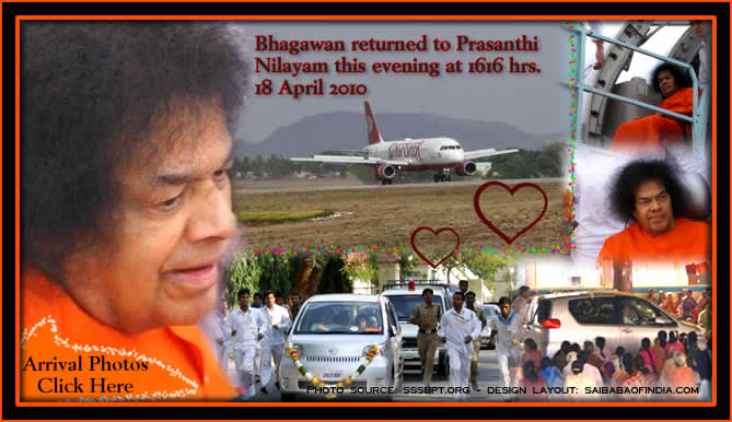 Bhagawan came back to Prasanthi Nilayam to a devotional welcome...