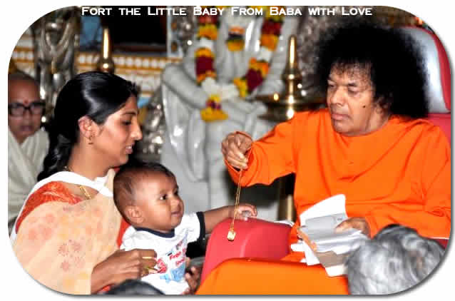 """...Sathya Sai Baba saw two kids who seemed to be 'troubling' their mothers! He called one of them and materialized a gold chain! The baby was so happy and began to play with the chain even before Swami could put it around her neck. Swami lovingly 'chained' her to Himself and spoke to the parents. Many couples sought His advice and blessings for various matters and it was as if Swami was granting mini family interviews!..."""
