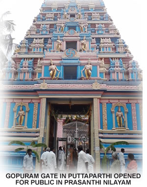 GOPURAM GATE IN PUTTAPARTHI OPENED FOR PUBLIC IN PRASANTHI NILAYAM