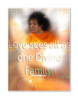 Love-sees-all-as-one-Divine-Family-sai-baba