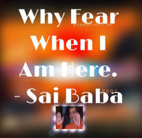 image-text-why-fear-when-i-am-here-sri-sathya-sai-baba
