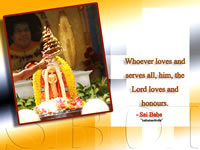 Whoever loves and serves all, him, the Lord loves and honours. Sri Sathya Sai Baba