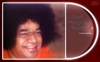 Sri-Sathya-Sai-Baba-dont-worry-be-happy