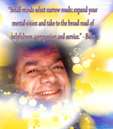 Small-minds-select-narrow-roads;-expand-your-mental-vision-and-take-to-the-broad-road-of-helpfulness,-compassion-and-service