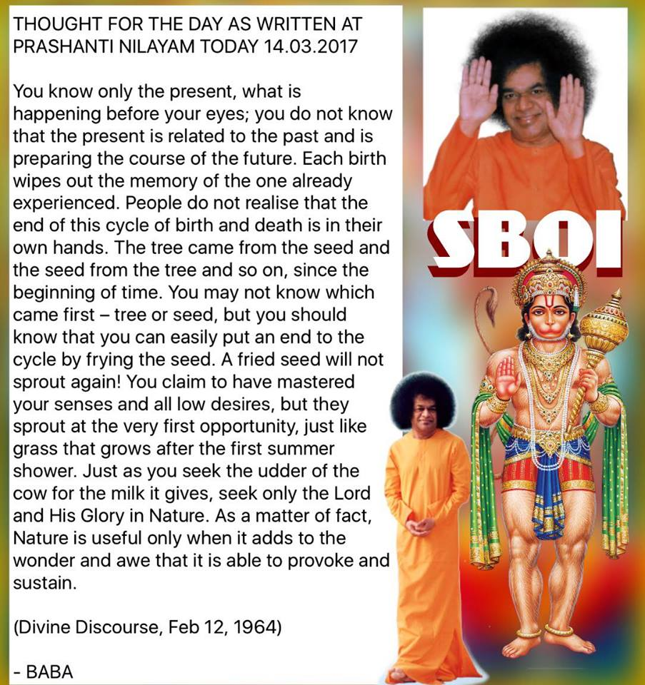 THOUGHT FOR THE DAY AS WRITTEN AT PRASANTHI NILAYAM TODAY IN PHOTO FORMAT Suitable for Sharing on WhatsApp & Smart Phones
