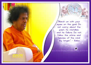 March on... SRI SATHYA SAI BABA