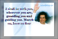 sai-baba-blessing-in-white-robe - I shall be with you, wherever you are, guarding you and guiding you. March on, have no fear
