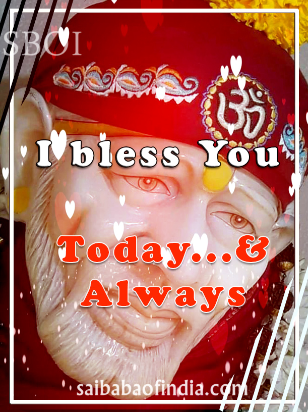 i-bless-you-today-and-always-shirdi-sai-baba