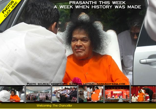PRASANTHI THIS WEEK Aug 2009 - A WEEK WHEN HISTORY WAS MADE