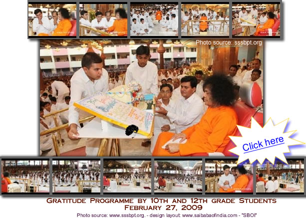27- 02 - 2009 - Sri Sathya Sai Higher Secondary School presented an endearing gratitude Programme for Swami today