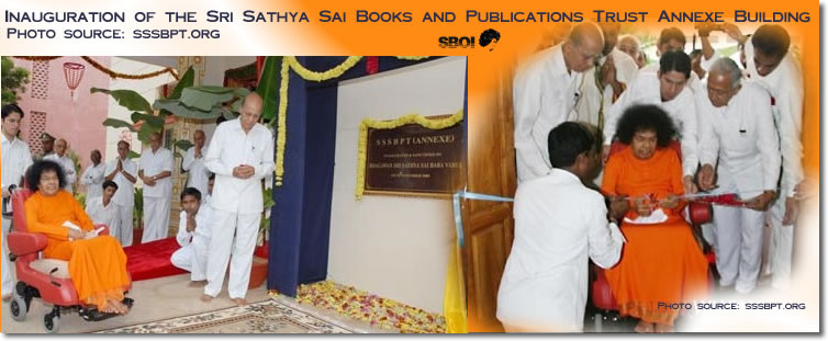 Inauguration of the Sri Sathya Sai Books and Publications Trust Annexe Building